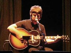 ▶ Noel Gallagher-Live Forever Acoustic -  Maybe... **
