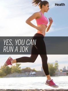 Training for a 10K r  Training for a 10K race? You can do it! Here's how to get started and work your way up to 6.2 miles |  Health.com