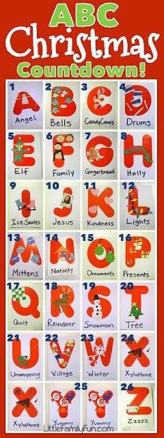 ABC Christmas Countdown... Do an activity associated with the letter: g is for gingerbread... k is for kindness, oh the things you could do with that!