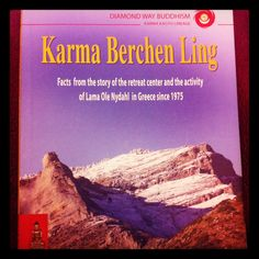 """Finished a very nice, little book about the history of Diamond Way Buddhism in Greece and the history of """"Karma Berchen Ling"""", which is the retreat center in Greece. A impressive story with lot of obstacles they had to face in Greece, but in the end they prevailed."""