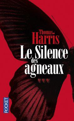 Le silence des agneaux et Hannibal, de Thomas Harris