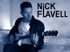 Check out Nick Flavell on ReverbNation