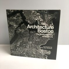 Architecture Boston - coffee table book by The Boston Society of Architects - 1976