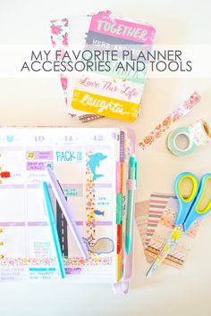 Holly's Planner, Favorite Planning Tools & Accessories | Our Holly Days @erin