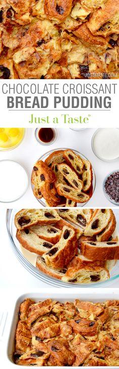 Chocolate Croissant Bread Pudding | recipe via justataste.com