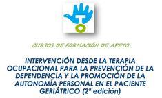 """Dentro de su plan de formación para este año, laAsociación Profesional Española de Terapeutas Ocupacionales(APETO) impartirá del26 al 28 de enerola segunda edición del cursoIntervención desde la Terapia Ocupacional para la Prevención de la Dependencia y la Promoción de la Autonomía Personal en el Paciente Geriátrico, primer módulo del Curso """"Atención Integral en Geriatría y …"""