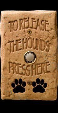 I should have one of these for my place ...lol...Oh so true at our house!