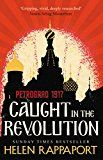 'A gripping, vivid, deeply researched chronicle of the Russian Revolution told through the eyes of a surprising, flamboyant cast of foreigners in Petrograd, superbly narrated by Helen Rappaport. French Exit, The Immortalists, The Strawberry Thief, Louise Penny, Liane Moriarty, Russian Revolution, Margaret Atwood, English, Best Selling Books