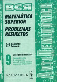 Código: MAT 139 M VOL.9 Título: Matemática superior : Problemas resueltos  Autor: Liashko, Ivan Ivanovich Pie de Imprenta: Moscú Editorial URSS cop.1999 - 2002