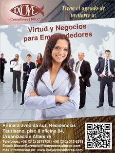 @IxoyeConsultore #negocios #emprendedores TALLER VIRTUD Y NEGOCIOS PARA #EMPRENDEDORES * 8 de septiembre del 2016 * Altamira Sur, Caracas  IXOYE CONSULTORES 1108, C.A.   * e-mail: Mastergerencial@isoyeconsultores.com   * + 58 (212) 267.5708 / (0414) 284.3628 * http://www.ixoyeconsultores.com * Twitter: @IxoyeConsultore #virtud #caracas
