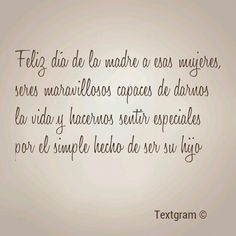 Dia de la madre Mom Day, Daughter Quotes, Spanish Quotes, Sentences, Wise Words, Texts, Self, Messages, Lettering