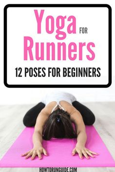 Yoga for Runners - 12 Poses for Beginners | Posted By: CustomWeightLossProgram.com