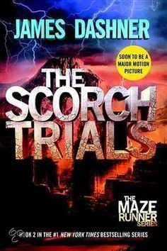 The Scorch Trials - James Dashner