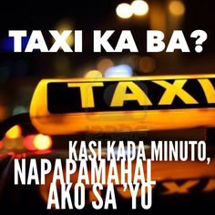 Super Ideas Funny Jokes To Tell Your Boyfriend Lol Humor Pinoy Jokes Tagalog, Tagalog Quotes Patama, Tagalog Quotes Hugot Funny, Memes Pinoy, Filipino Quotes, Pinoy Quotes, Tagalog Love Quotes, Pick Up Lines Cheesy, Pick Up Lines Funny
