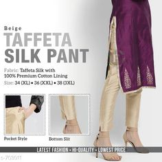 Ethnic Bottomwear - Churidar Pants Trendy Gorgeous Solid Women's Pant  *Fabric* Taffeta Silk With Cotton Lining  *Waist Size* XL - 34 in ,XXL - 36 in , 3XL - 38 in  *Length* Up To 39  *Type* Stitched  *Description* It Has 1 Piece Of Women's Pant  *Pattern* Solid  *Sizes Available* L, XL, XXL, XXXL *   Catalog Rating: ★4.1 (155)  Catalog Name: Women's Casual Alluring Gorgeous Solid Pants Vol 1 CatalogID_79453 C74-SC1016 Code: 414-703011-