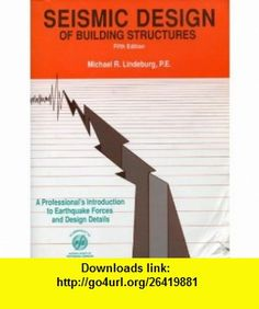 Physics for scientists and engineers part 4 3rd edition pt 4 seismic design of building structures a professionals introduction to earthquake forces and design details engineering fandeluxe Image collections