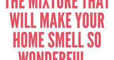 There are not many more pleasant things in life than a house that smells wonderful. A nice scent at home can boost your energy levels and r...