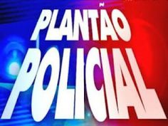 [Plantão Policial] GUAÍRA E REGIÃO (14/agosto/2013)