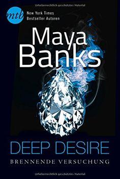Deep Desire: Brennende Versuchung: 1. Das Feuer der Unschuld / 2. Nur eine Nacht mit dem Tycoon (New York Times Bestseller Autoren: Romance) von Maya Banks http://www.amazon.de/dp/3956492110/ref=cm_sw_r_pi_dp_hSCSwb0V4CKZ7