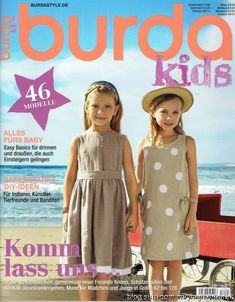 Burda Kids p/v 2016 Burda Mode, Free Magazines, Knitting Books, Girl Model, Fur Babies, Sewing Patterns, Girl Fashion, Summer Dresses, Casual
