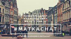 Köpiksestä Istanbuliin ja Pariisista Varsovaan: mitkä ovat parhaat kaupunkilomat? Tsekkaa #matkachat-kooste!