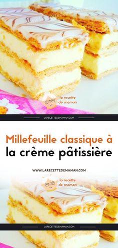 Millefeuille classique à la crème pâtissière – La Recette de maman