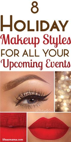 8 Holiday Makeup Styles For All Your Upcoming Events