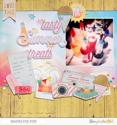 """Tasty Summer Treats"" by Madeline Fox, using the Scraptastic Club Summertime Rolls kit."