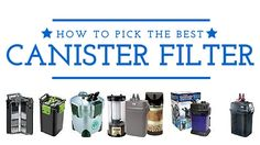 How to choose the best canister filter for your aquarium by www. Aquarium Setup, Marine Aquarium, Aquarium Fish, Pond Filters, Aquarium Filters, Aquarium Maintenance, Nitrogen Cycle, Cycling For Beginners, Betta Fish Care