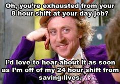 Sorry.... I will listen, bit you get no sympathy from me! I usually don't even get any sleep on shift.