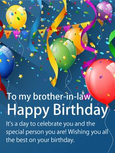 Festive Happy Birthday Card For Brother In Law This Sends The Perfect Note Of Appreciation To Your On His