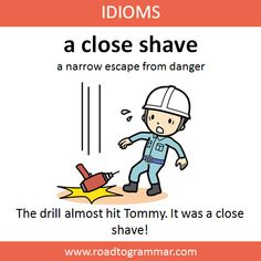 Idioms: A Close Shave – Grammar English Learning Spoken, English Speaking Skills, Advanced English Vocabulary, Learn English Grammar, English Writing Skills, Learn English Words, English Idioms, English Phrases, English Lessons