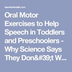 1000 Images About Oral Motor On Pinterest Oral Motor Exercise And Children With Down Syndrome