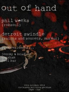 Out of Hand returns to Bussey with Phil Weeks and Detroit Swindle