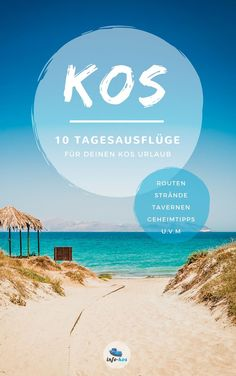 eBook Kos: 10 day trips with a rental car around the topics of nature, beaches, sightseeing and hist Koh Lanta Thailand, World Cancer Day, Reisen In Europa, Nature Beach, Travel Companies, Best Cities, Greece Travel, Day Tours, Beautiful Islands