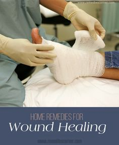 Home Remedies for Wound Healing | Remedies Corner