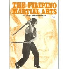 The greatest martial arts book ever! I agree , still have this one by Dan Inosanto ! Martial Arts Books, Martial Artists, Kali Martial Art, Kali Escrima, Marshal Arts, Jeet Kune Do, Filipino Culture, Self Defense Techniques, Hand To Hand Combat