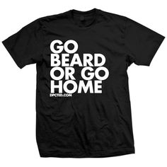 Go Beard Tee Unisex Black