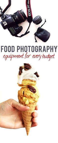 Food Photography Recommendations for Every Budget #photography #foodphotography