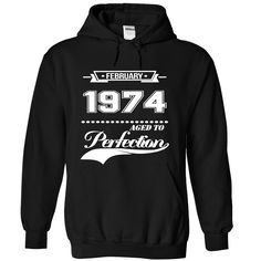 February 1974 Age To Perfection T-Shirts, Hoodies. Check Price Now ==► https://www.sunfrog.com/No-Category/February-1974-Age-To-Perfection-3078-Black-Hoodie.html?id=41382