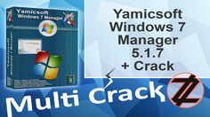Yamicsoft Windows 7 Manager 5.1.7 + Crack By_ Zuket Creation Direct Download Here !!! http://multicrackk.blogspot.com/2015/12/yamicsoft-windows-7-manager-517-crack.html