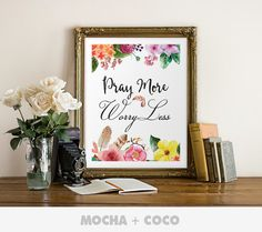 Pray More Worry Less Poster | Inspirational Quote, Motivational Art, Typography Floral, Kids, Printable Mocha + Coco, INSTANT FILE DOWNLOAD