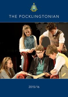 The Pocklingtonian 2015/16  Pocklington School's annual publication. Here we celebrate a year of activities, inside and outside school. From drama to music, sport to academics, we've got it all covered. An amazing year from an amazing editorial team!