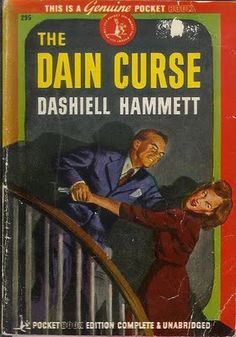 The Dain Curse, Dashiell Hammett. Pulp Fiction Comics, Pulp Fiction Book, Crime Fiction, Fiction Novels, Dashiell Hammett, Crime Books, Pocket Books, Vintage Book Covers, Sci Fi Books
