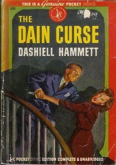 The Dain Curse, Dashiell Hammett. Pulp Fiction Comics, Pulp Fiction Book, Crime Fiction, Fiction Novels, Dashiell Hammett, Crime Books, Pocket Books, Vintage Book Covers, Sci Fi Books