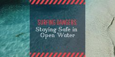 Surfing Dangers: Staying Safe in Open Water Learn To Surf, Productive Day, Open Water, Days Out, Factors, First Time, Surfing, Mindfulness, Waves
