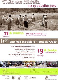 """Vida na Aldeia  16.º Encontro de Folclore """"Terras de Arões"""" > 11 e 19 Julho 2015 @ Paraduça, Arões, Vale de Cambra"""