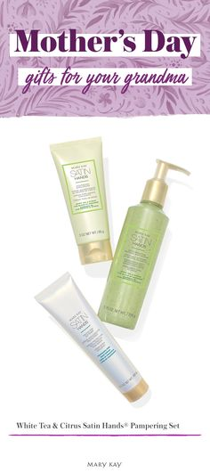 This Mother's Day, make sure to pamper your grandma with the White Tea & Citrus Satin Hands® Pampering Set. This spa-like treatment revitalizes and rejuvenates the look of hands, so they feel renewed and instantly look healthier. It makes a great Mother's Day gift!   Mary Kay