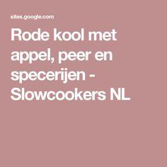 Rode kool met appel, peer en specerijen - Slowcookers NL