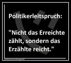 Politiker Leitspruch
